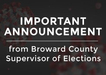 Important Notice from the Broward County Supervisor of Elections
