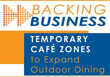 Backing Business: Temporary Café Zones to Expand Outdoor Dining