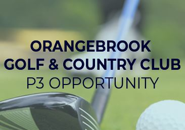 Orangebrook Golf & Country Club P3 Opportunity